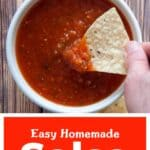 """Easy Homemade Salsa"" with one chip being dunked into a white bowl filled with salsa."