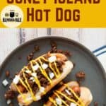 """Detroit Style Coney Island Hot Dog"" with an overhead picture of the hot dog"