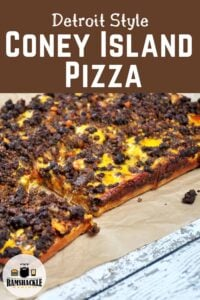 """Detroit Style Coney Island Pizza"" with the whole rectangle pizza showing below"