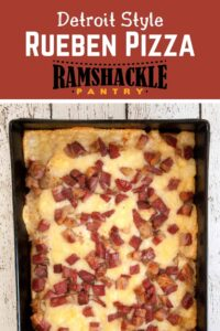 """""""Detroit Style Rueben Pizza"""" with an image of the pizza shown below in a Detroit Style Pizza Pan"""