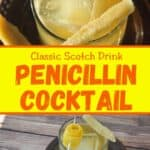 Classic Scotch Drink Penicillin Cocktail