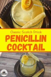 Classic Scotch Drink Penicillin Cocktail