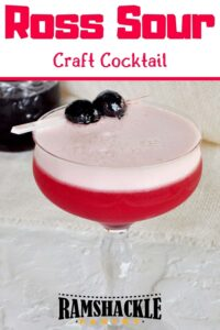 Ross Sour Craft Cocktail