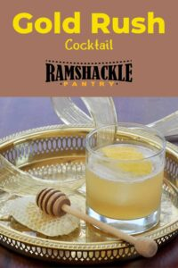 """""""Gold Rush Cocktail"""" with an image of a cocktail"""