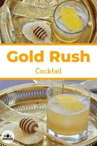 Two images of the Gold Rush cocktail on a gold platter.