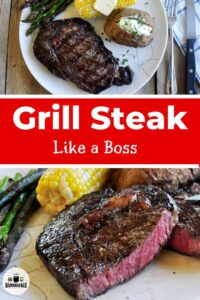 Grill Steak Like a Boss Two Images
