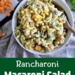 Rancharoni Macaroni Salad.