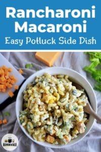 Rancharoni Macaroni - Easy Potluck Side Dish