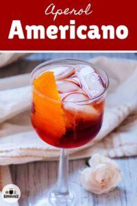 Glass of the Aperol Americano