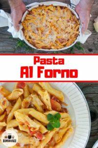 Pasta Al Forno in a casserole dish and a plate of it