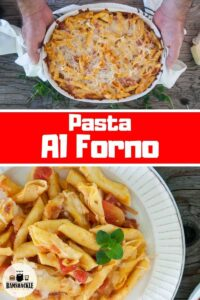 Pasta Al Forno in a Casserole dish and a plate of pasta