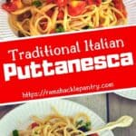 Traditional Italian Puttanesca with two Puttanesca Sauce
