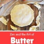 Zen and the Art of Butter Pie Crust