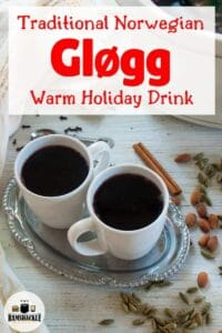 Traditional Norwegian Glogg - Warm Holiday Drink with two mugs of the stuff.