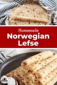 Homemade Norwegian Lefse with two images of lefse; one with flat lefse and the other with rolled up lefse.