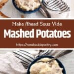 Make Ahead Sous Vide Mashed Potatoes - two bowls of taters showing on a white table.