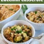 Fresh Italian Zucchini Casserole in two white bowls.